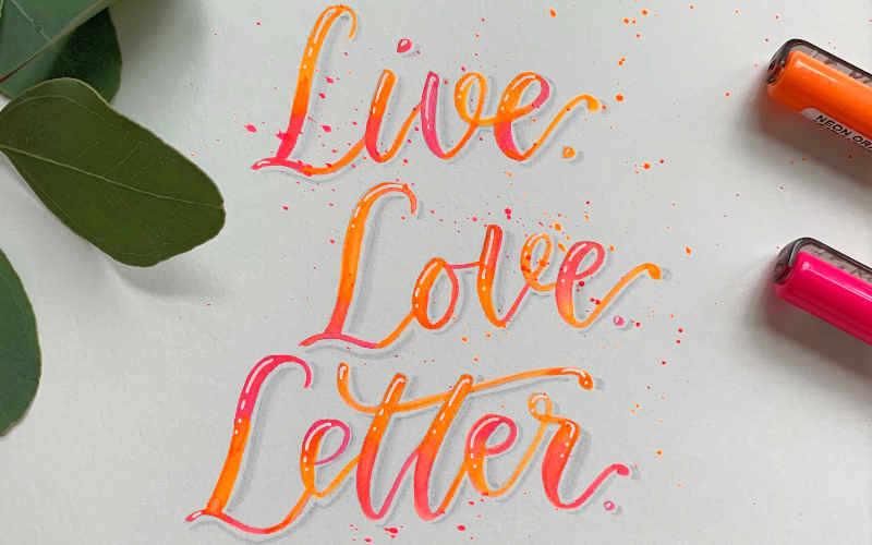 Handlettering: live love letter - ein buntes Lettering mit einem Blending in neon Farben