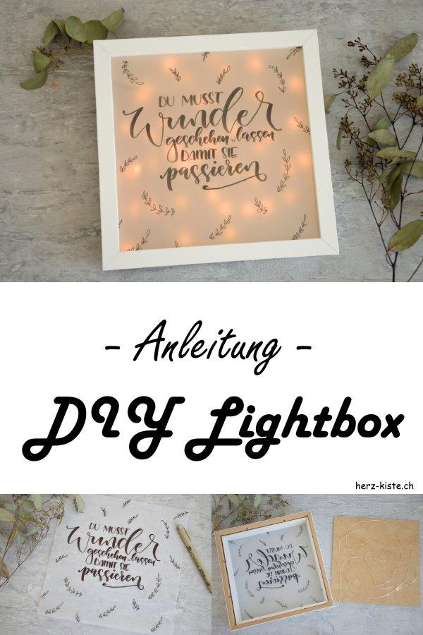 DIY Anleitung für eine selbstgemachte Lightbox. Lerne dank diesem Tutorial wie du ganz einfach eine Lightbox selber machen kannst und mit deinem eigenen Handlettering verschönerst!
