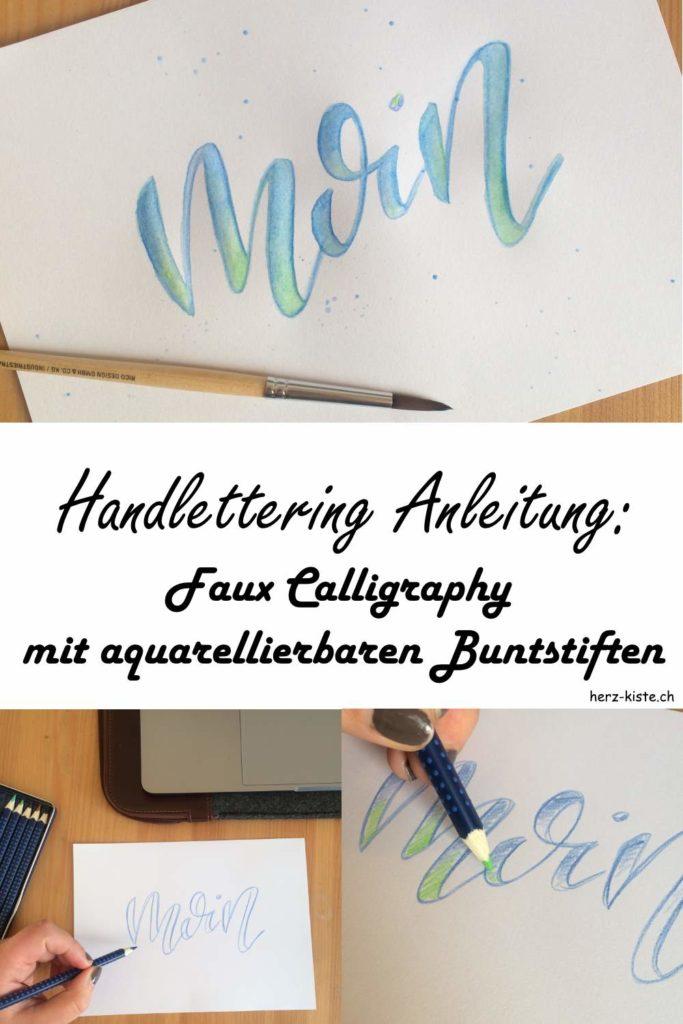 Handlettering: Schritt für Schritt Anleitung für faux Calligraphy mit aquarellierbaren Buntstiften. Lerne in diesem Beitrag wie du ganz einfach ein mehrfarbiges Lettering mit der falschen Kalligraphie und Buntstiften gestaltest.