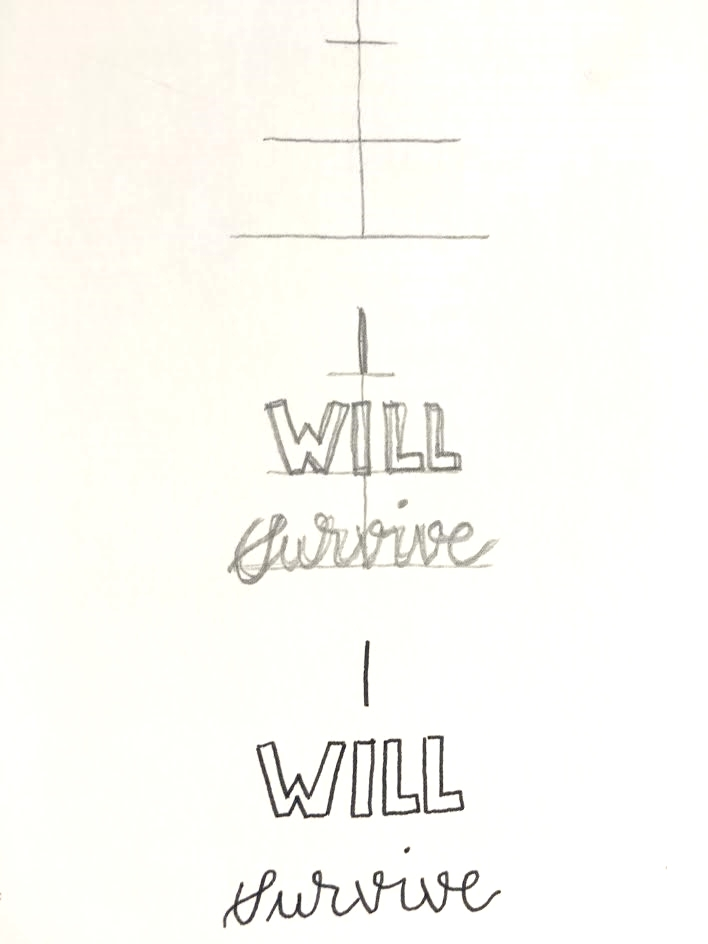 Skizze Lettering I will survive