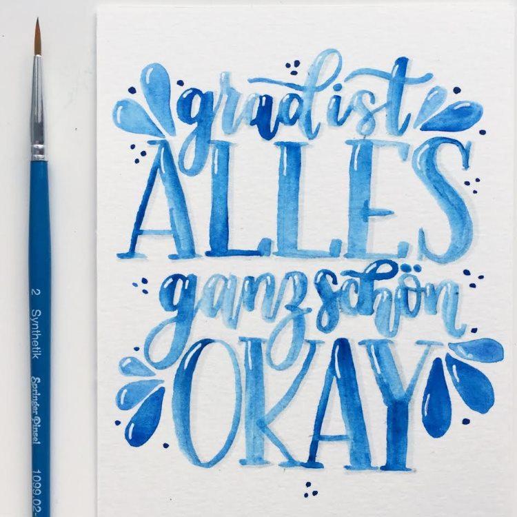 blaues Watercolor Lettering - grad ist alles ganz schön okay
