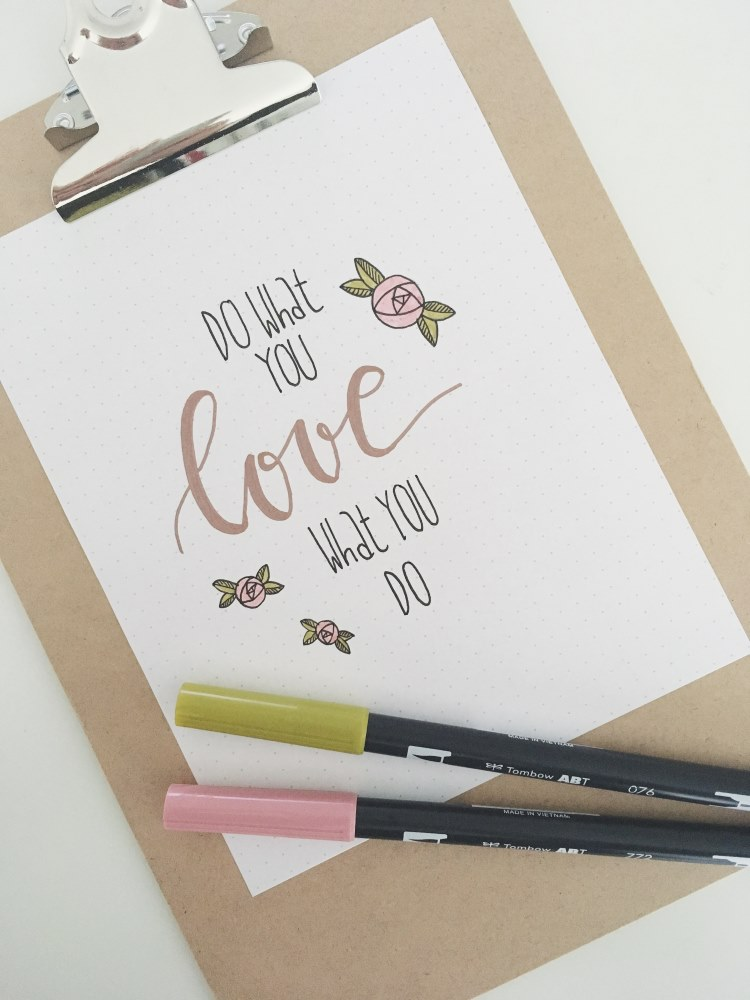 do what you love what you do - Handlettering