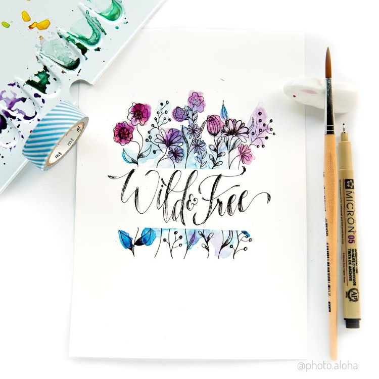 wild and free - Handlettering mit Watercolor Blumen