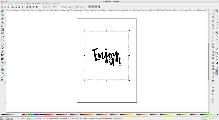 enjoy it - Lettering in Inkskape importieren um es zu vektorisieren