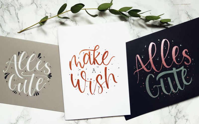 einfache Geburtstagskarten mit Handlettering - alles Gute und Make a Wish