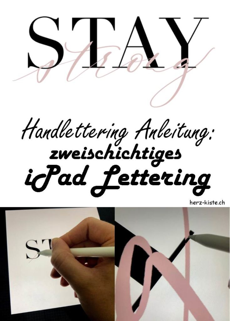 Tutorial für ein digitales Handlettering. So erstellst du ganz einfach ein zweischichtiges Lettering mit dem iPad. Schritt für Schritt Anleitung mit Fotos machen dir das Erstellen deines Letterings einfach.