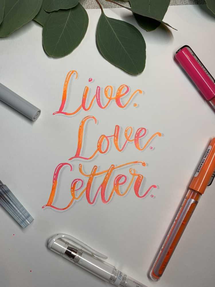 farbiges Brushlettering mit Neonfarben: live love letter
