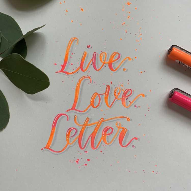 Live Love Letter - Brushlettering mit Neonfarben und Blending