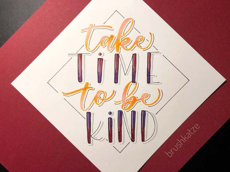 Handlettering: take time to be kind