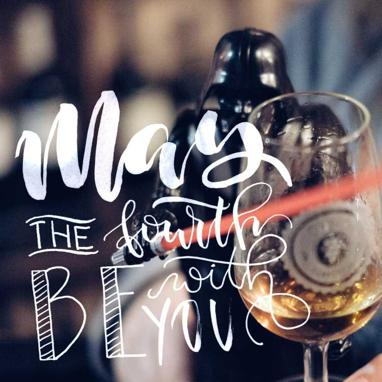 may the fourth be with you - Handlettering auf einem Foto
