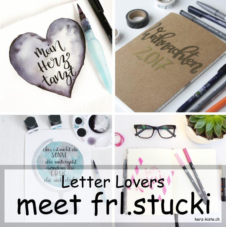 Zusammenstellung mehrerer Letterings von frl.stucki für die Letter Lovers
