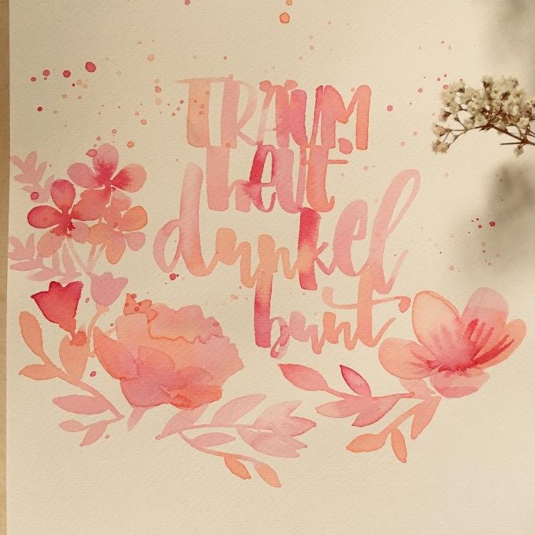 träum heute dunkel bunt - Handlettering in rot-orange-rosa