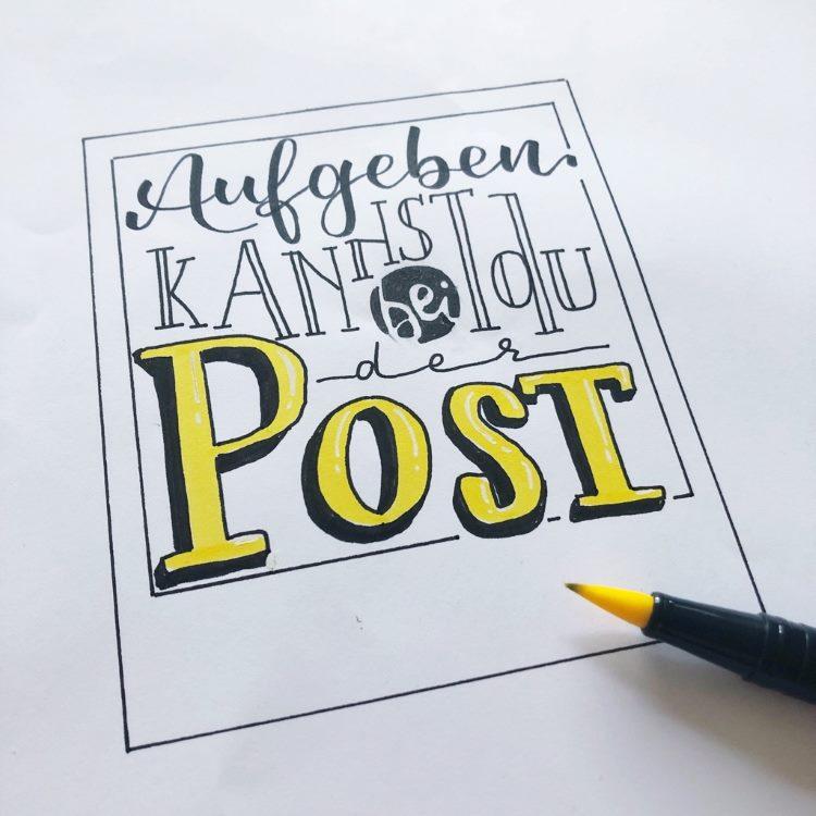Lustiges Lettering: Aufgeben kannst du bei der Post