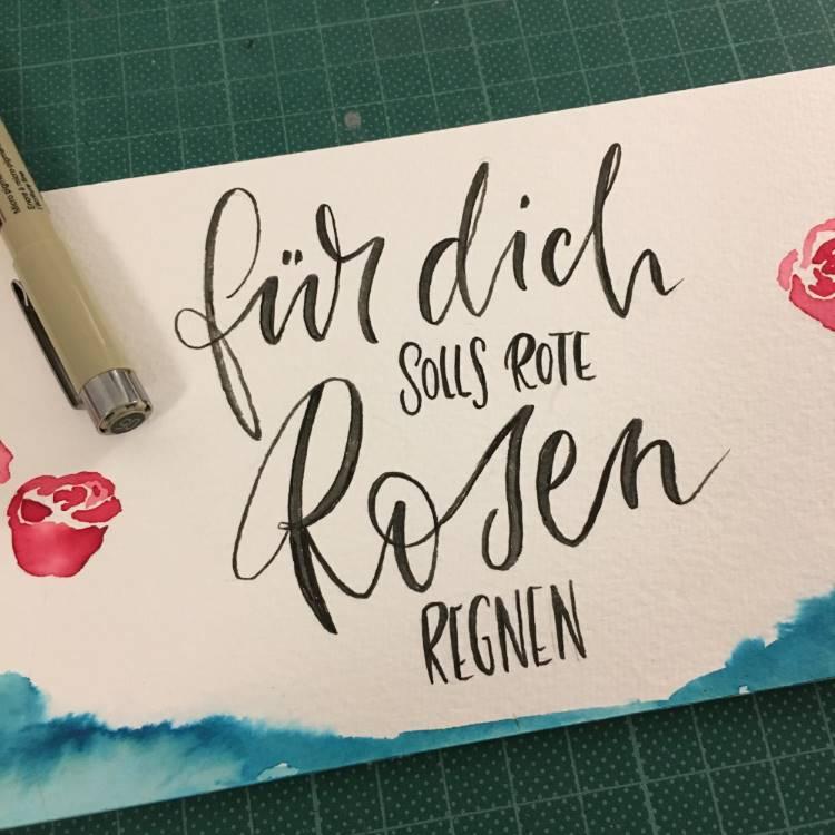 für dich solls rote Rosen regnen - Handlettering mit Aquarell