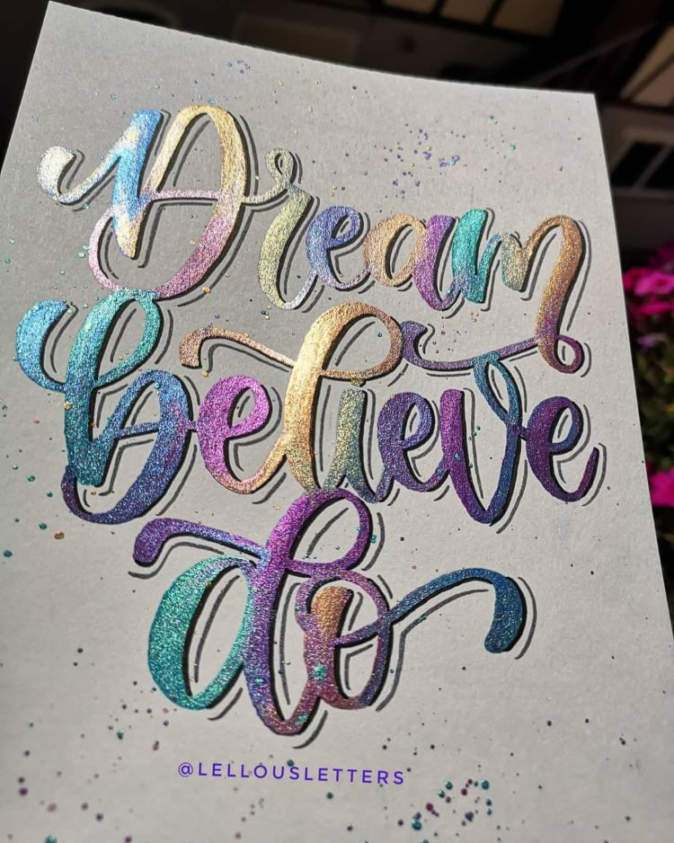 Handlettering mit Glitzer: Dream believe do