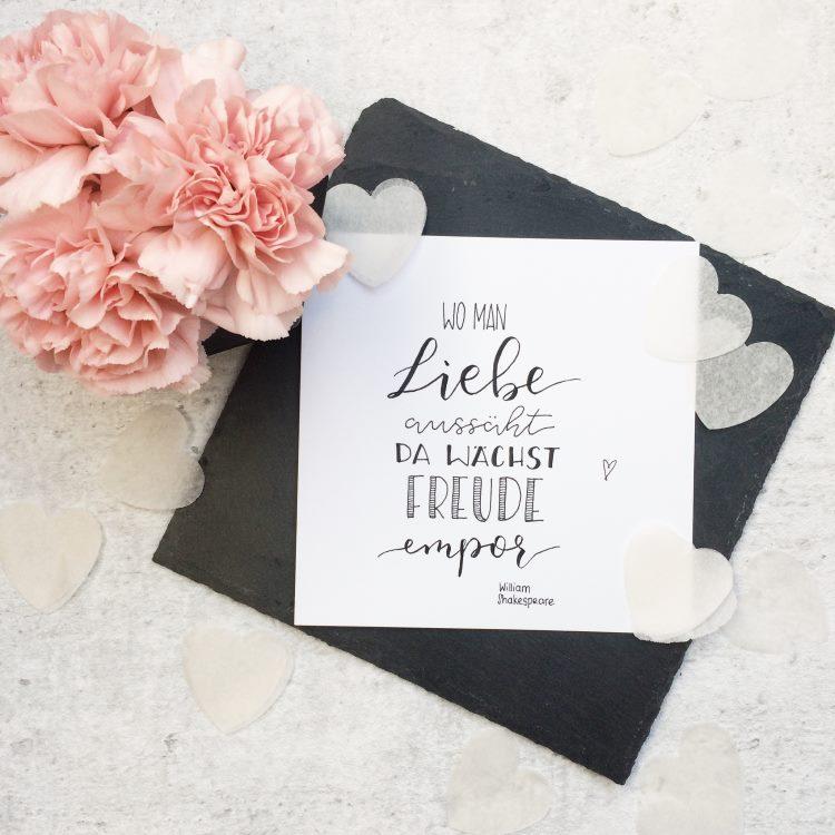 inspirierender Handlettering Spruch: wo man Liebe aussäht da wächst Freude empor