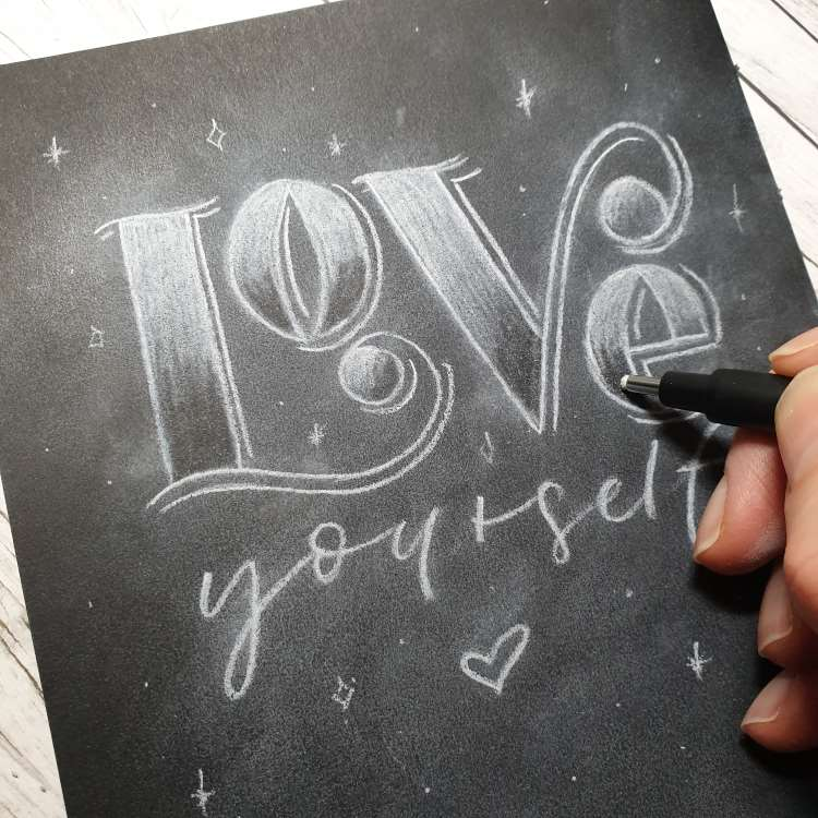Love yourself - Kreidelettering auf Papier