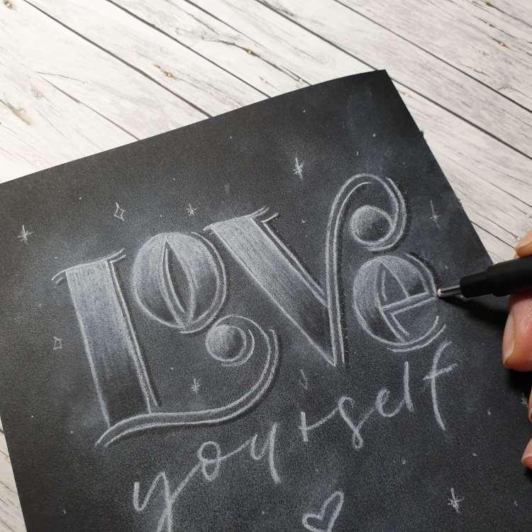 Love yourself - durch radieren eine 3-Dimensionalität ins Lettering bekommen
