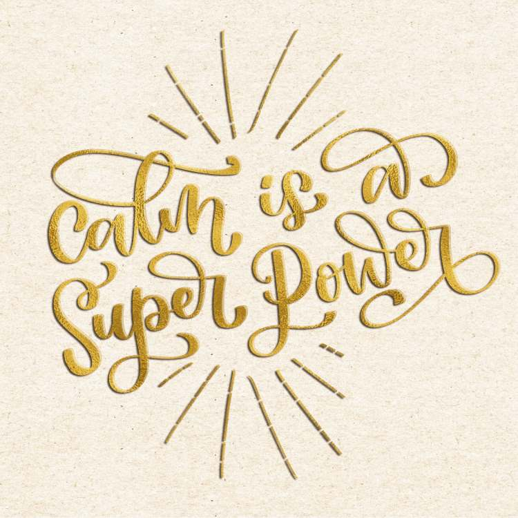 Handlettering Spruch: calm is a super power