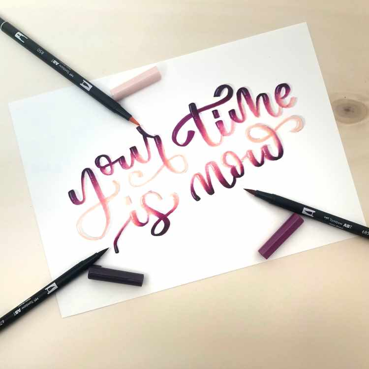 Handlettering mit Blending: your time is now