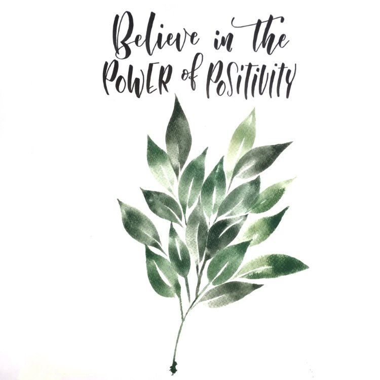 Lettering Spruch mit Blätter: Believe in the power of positivity