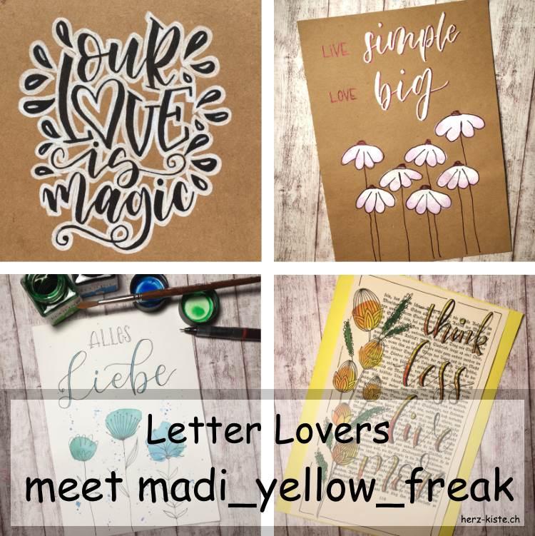 verschiedene Letterings von madi_yellow_freak die zu Gast ist im Lettering Interview bei den Letter Lovers