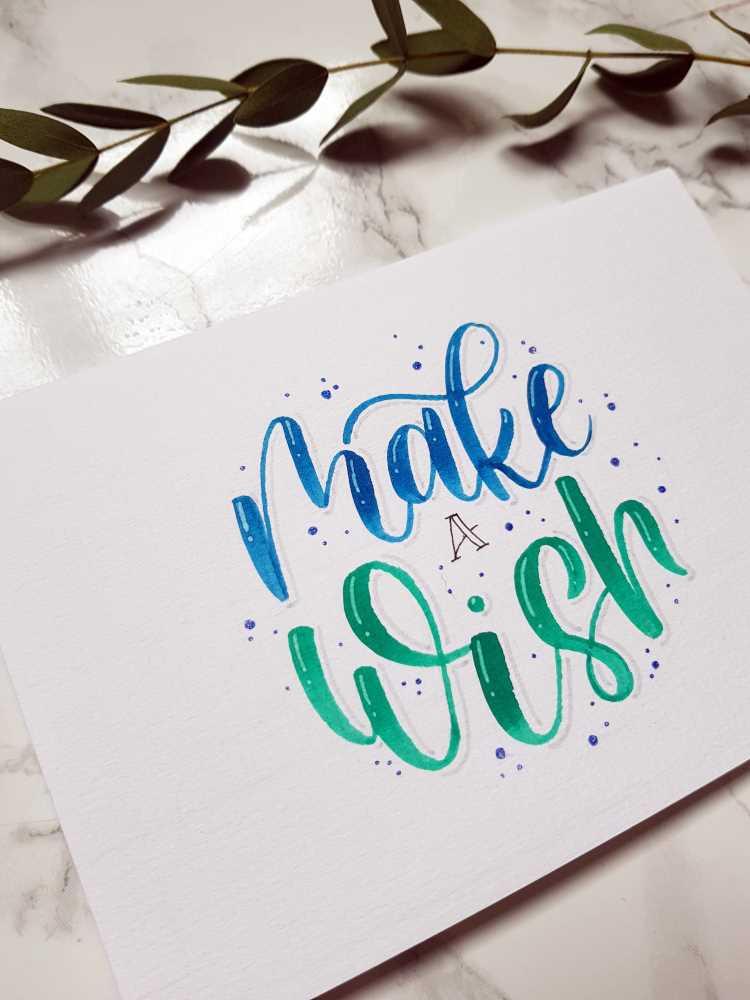make a wish - Handlettering Geburtstagskarte einfach selbermachen