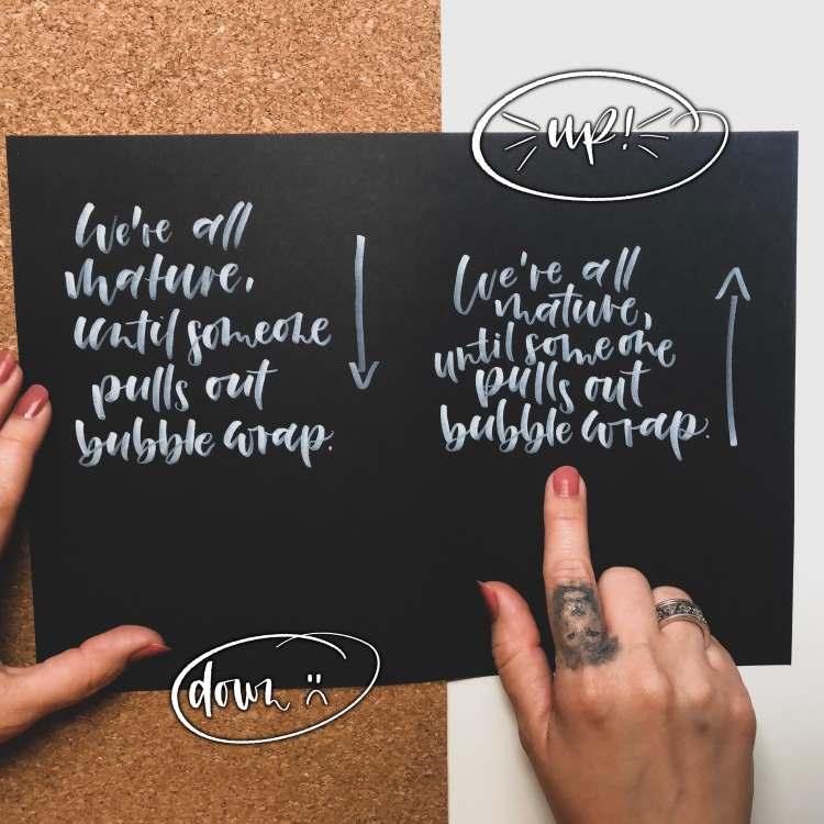 Vergleich von zwei Letterings: einmal von oben und einmal von unten geschrieben