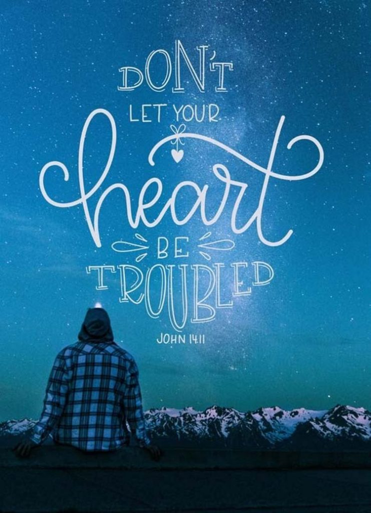 Handlettering auf einem Bild: don't let your heart be troubled