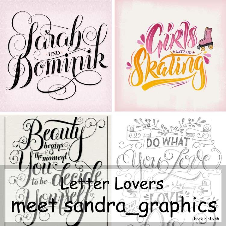 Zusammenstellung mehrerer Letterings von sandra_graphics fürsLetter Lovers Interview