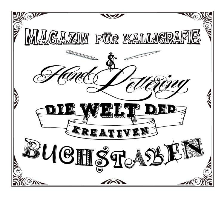 Magazin für Kalligrafie und Hand lettering - die Welt der kreativen Buchstaben