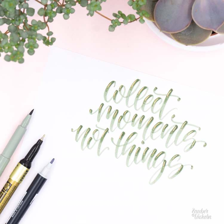 Handlettering: Collect moments not things