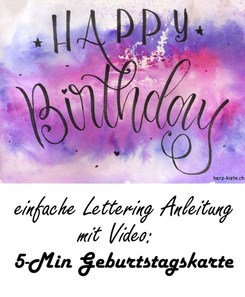 Happy Birthday - so gestaltest du eine einfache Geburtstagskarte mit Lettering und einem Aquarellhintergrund - inklusive Videoanleitung