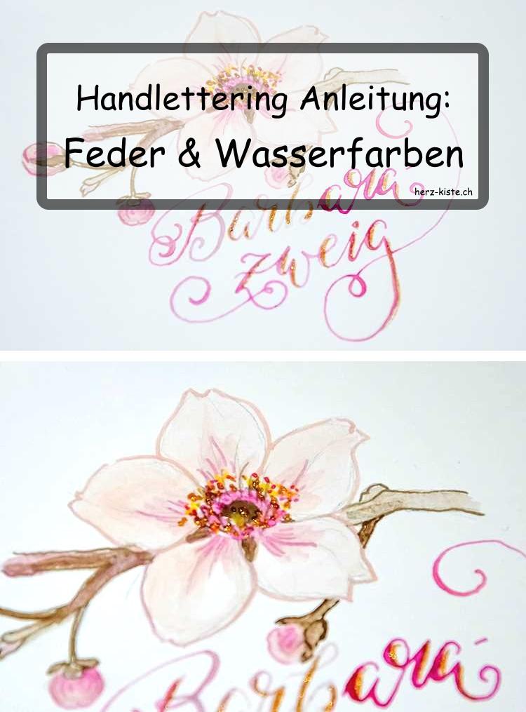 Lettering Anleitung mit Feder und Wasserfarben