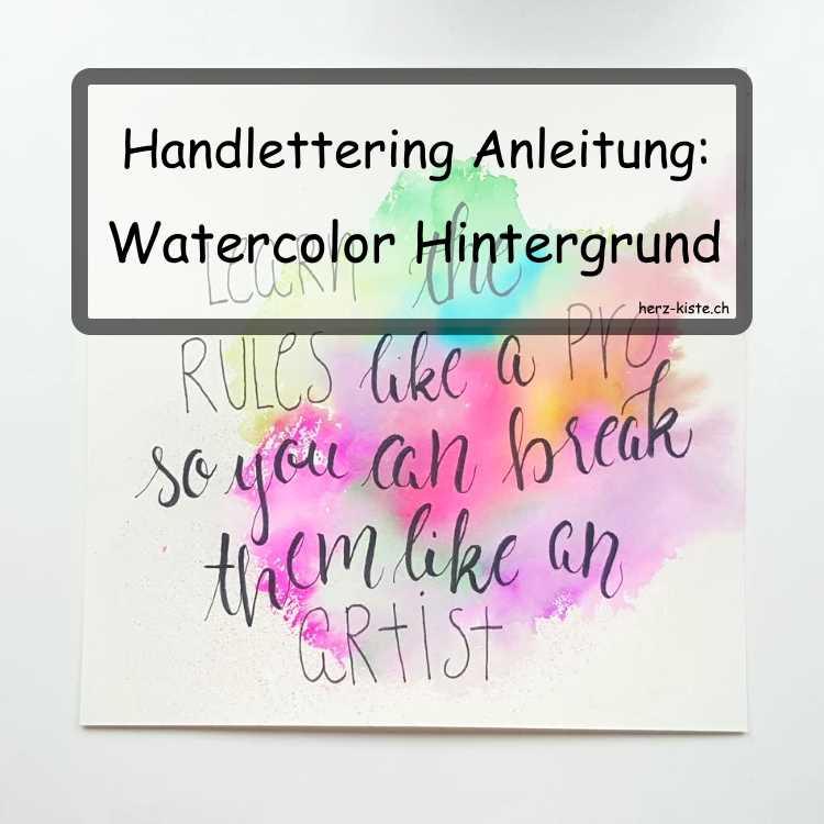 Toller Hintergrund fürs Handlettering: Watercolor Hintergrund
