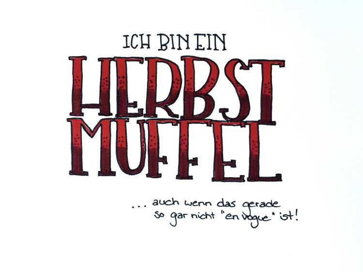 Handlettering Spruch: Ich bin ein Herbst Muffel