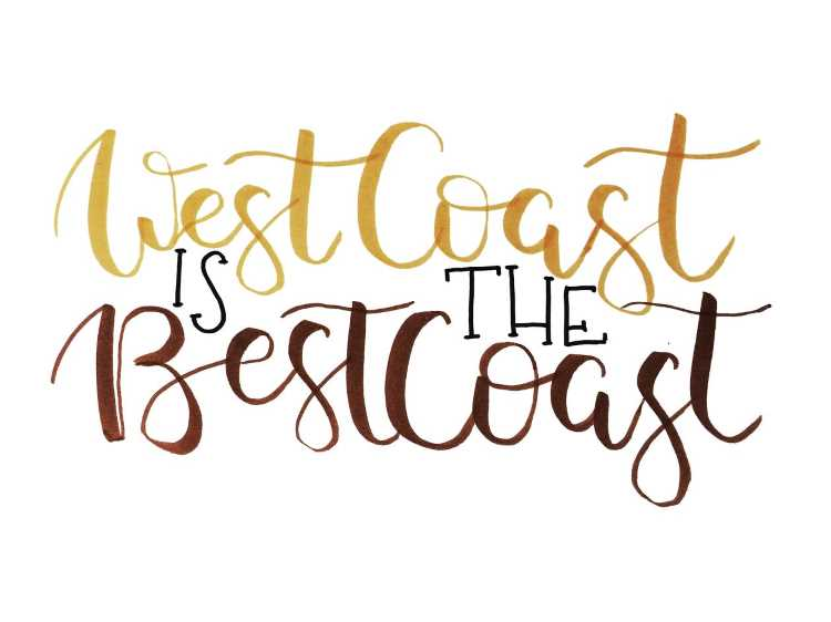 braunes Lettering: West Coast is the best coast