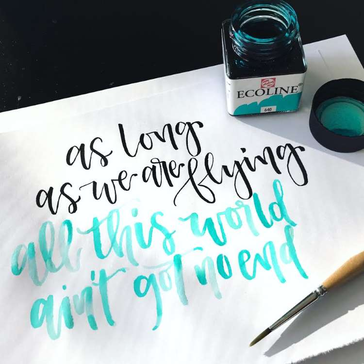 Brushlettering in schwarz und mint - as long as we are flying all this world ain't got no end