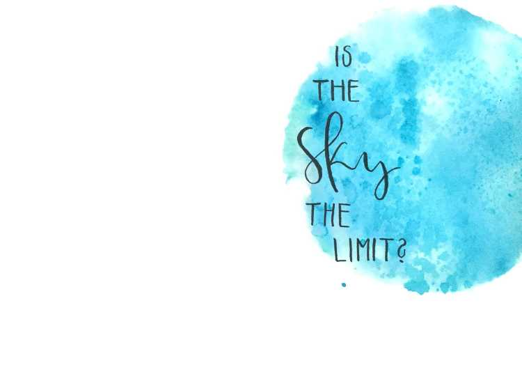 Handlettering mit blauem Aquarell Hintergrund - is the sky the limit?