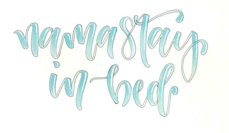 Brushlettering mit plastischen Buchstaben - nama stay in bed