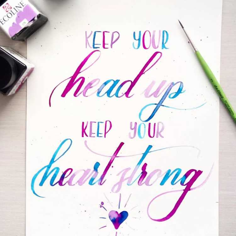 buntes Lettering mit Farbverlauf: Keep you head up keep your heart strong