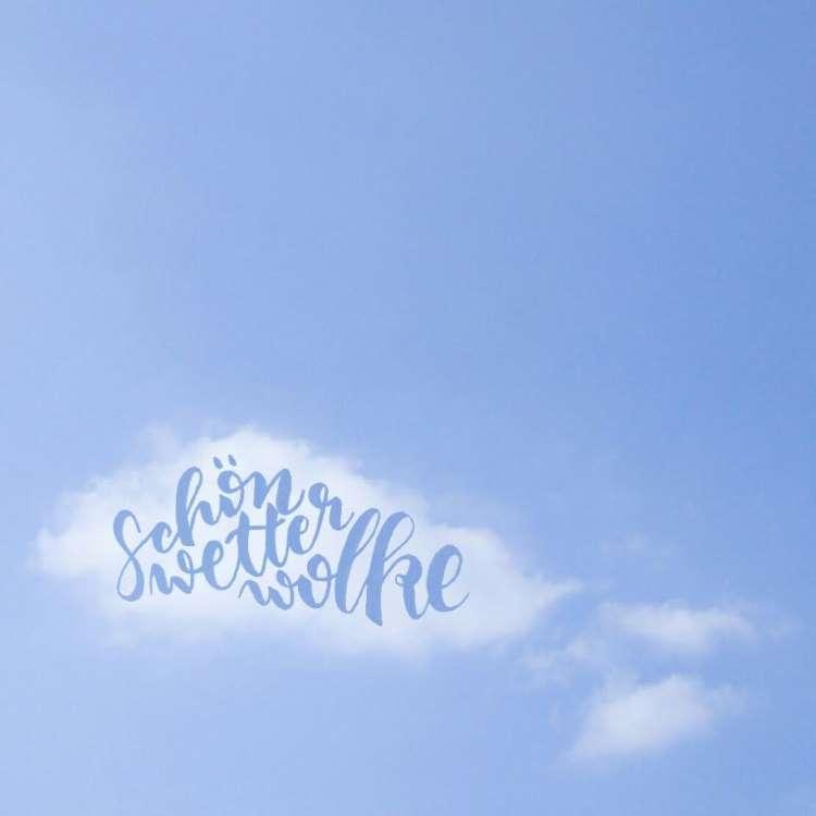 schönwetterwolke - Handlettering in einer Wolke