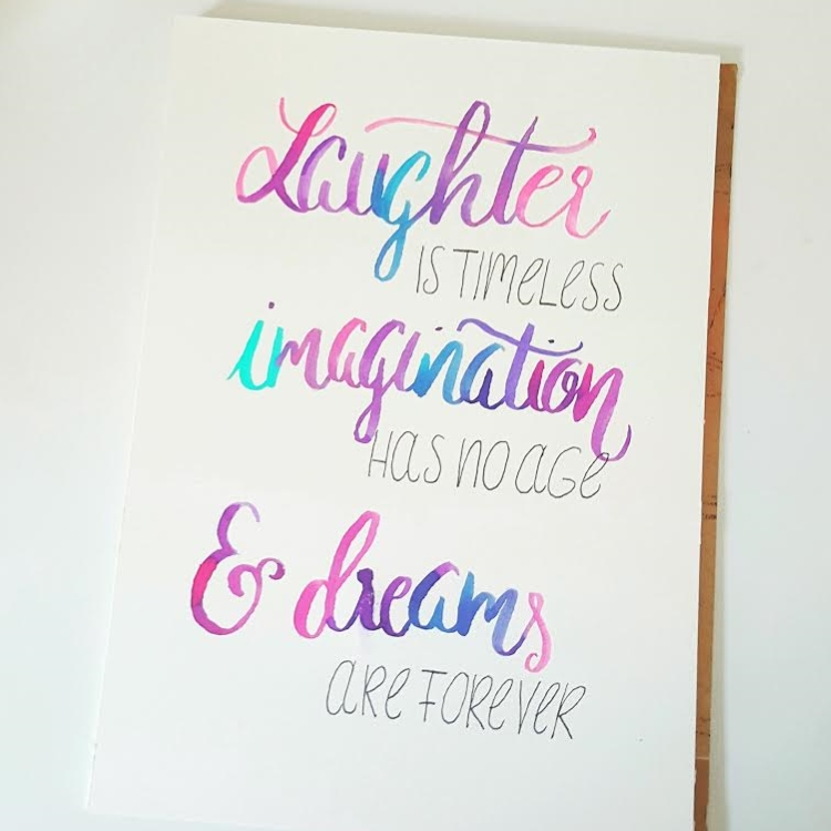 Handlettering Spruch: laughter is timeless imagination has no age and dreams are forever