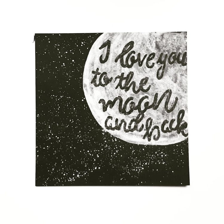 Lettering: i love you to the moon and back