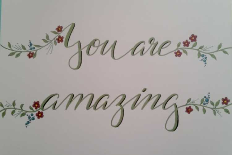 you are amazing - Handlettering mit Blumen