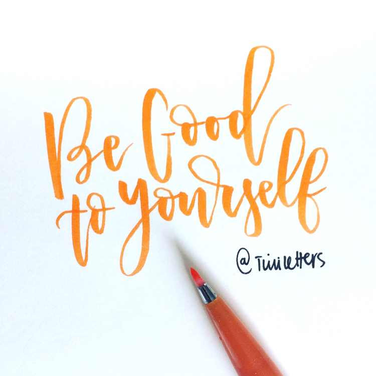 Brushlettering in orange - be good to yourself