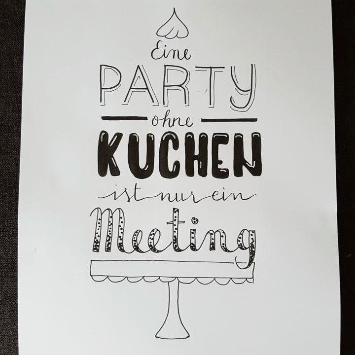 lustiger Spruch mit Lettering: eine Party ohne Kuchen ist nur ein Meeting