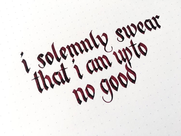 Kalligrafie Spruch: i solemnly swear that i am up to no good