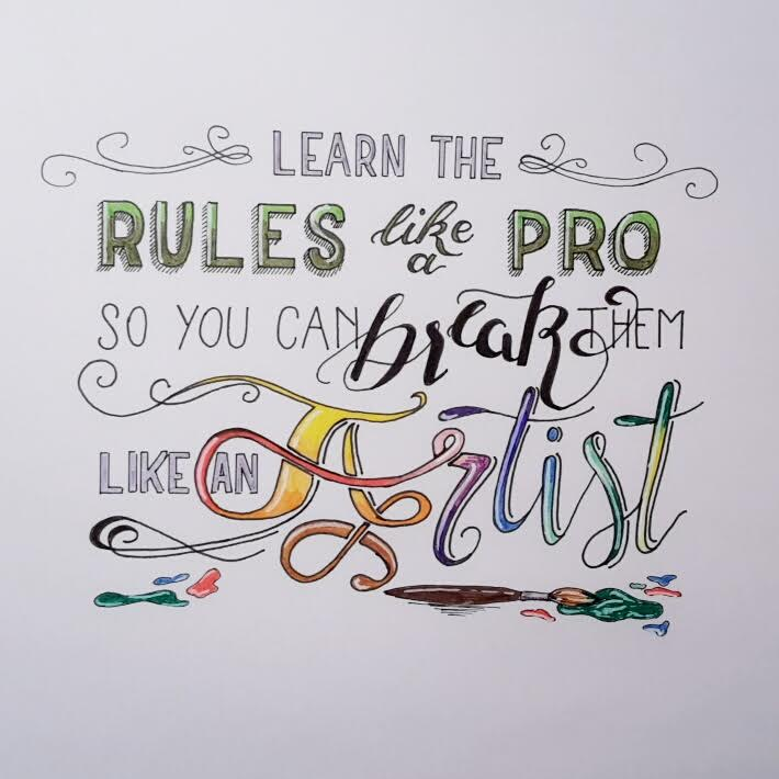 Handlettering Spruch - learn the rules like a pro so you can break them like an artist