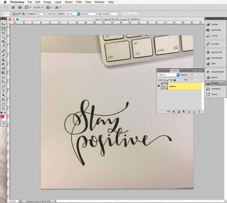 stay positive - fotografiertes Lettering